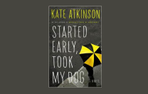 Started Early Took My Dog:  Kate Atkinson