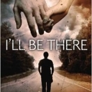 I'll Be There:  Holly Goldberg Sloan